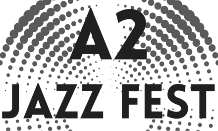 Save the dates for the 4th Annual A2 Jazz Fest!