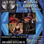 A2 Jazz Fest Spring Series: Dave Sharp Worlds Quartet