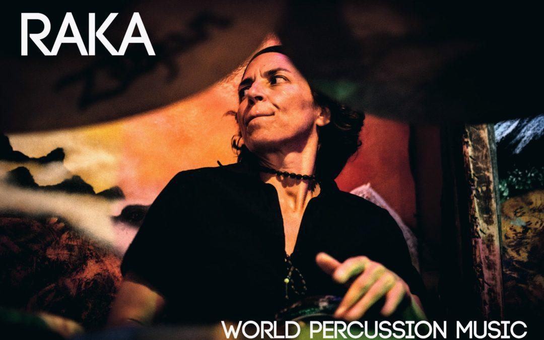 Artist Profile: Raka – World Percussion Music